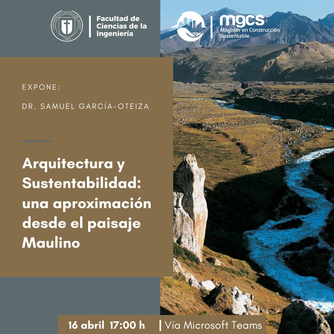 Arquitectura y sustentabilidad: una aproximación desde el paisaje Maulino