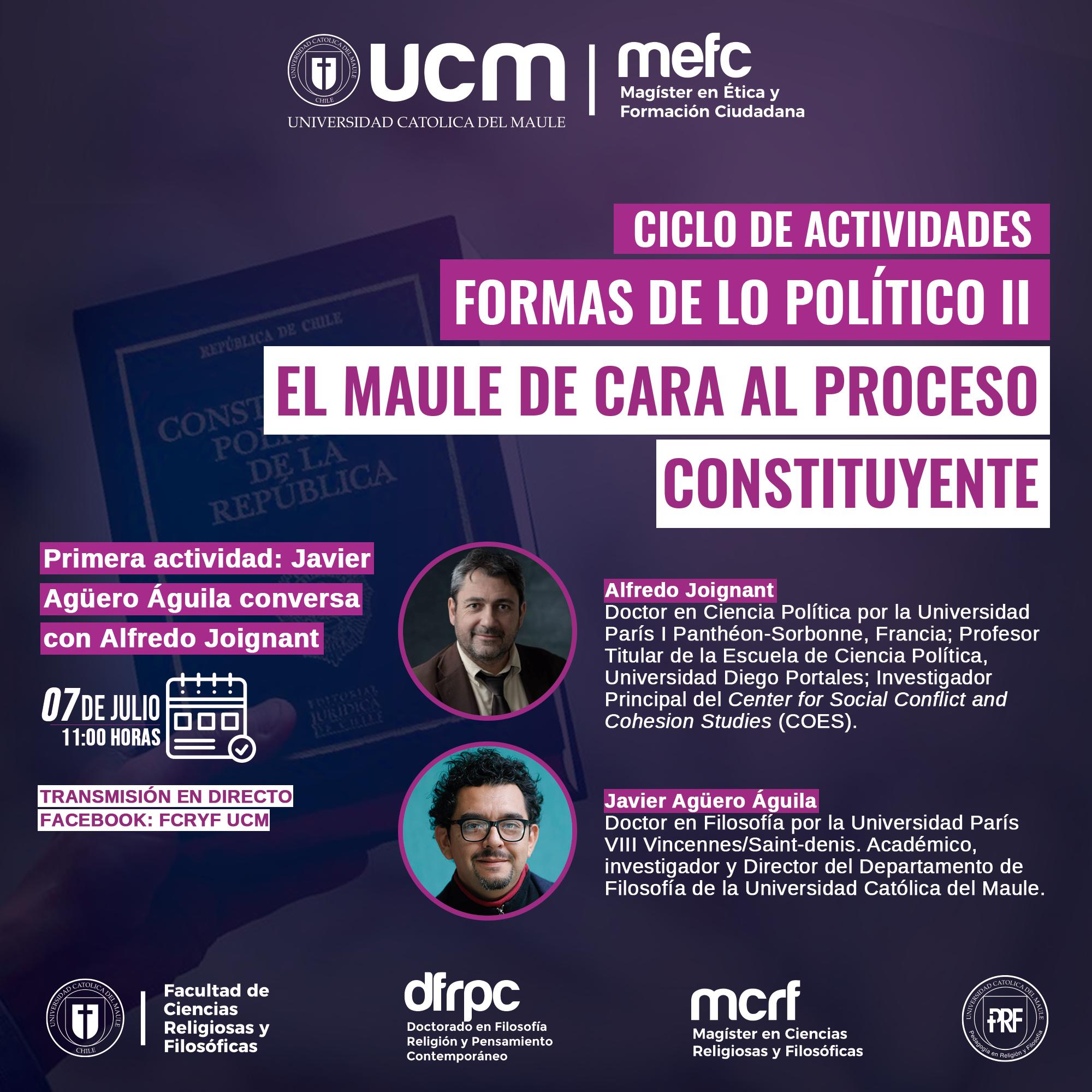 FORMAS DE LO POLÍTICO II: EL MAULE DE CARA AL PROCESO CONSTITUYENTE | UN ESPACIO PLURAL DE DISCUSIÓN DESDE LA UCM PARA LA REGIÓN