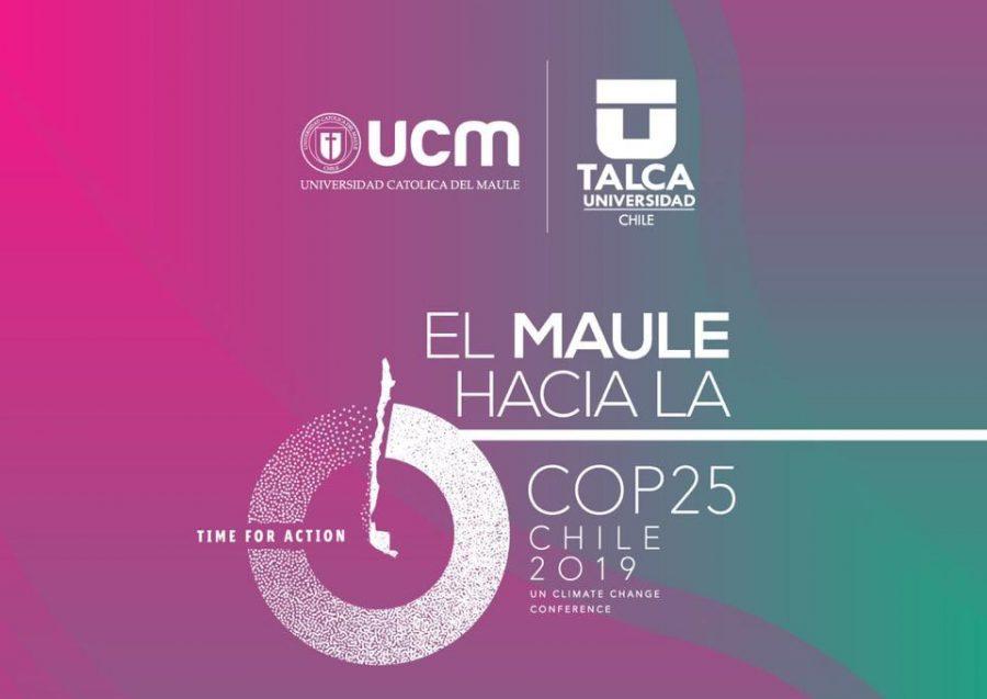 """""""El Maule Hacia la COP25 Chile 2019"""""""